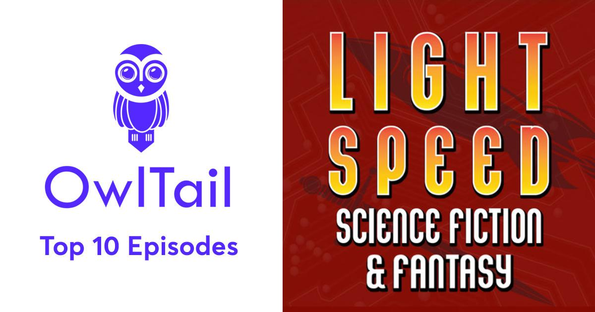 Best Episodes of LIGHTSPEED MAGAZINE - Science Fiction and Fantasy
