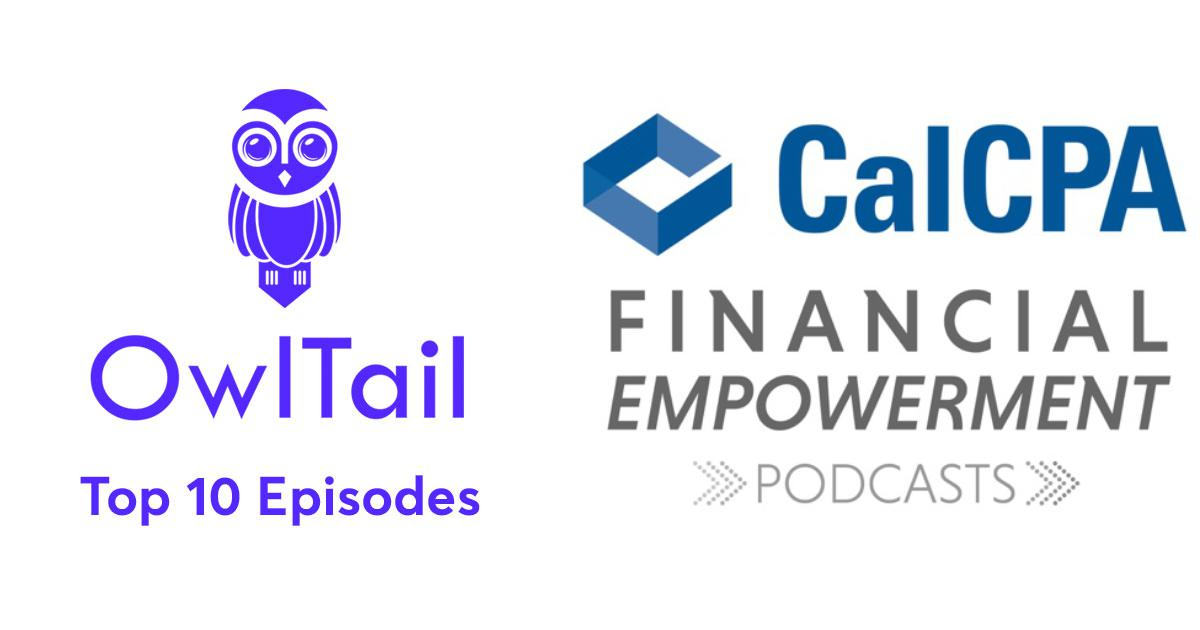 Best Episodes of CalCPA Financial Empowerment Podcast