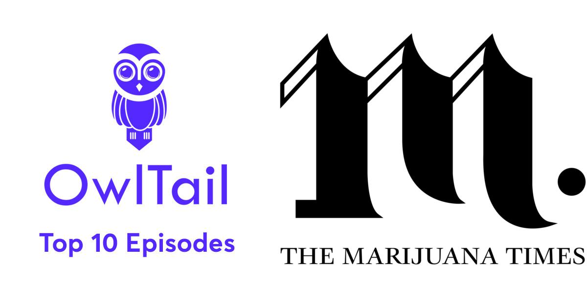 Best Episodes of The Marijuana Times