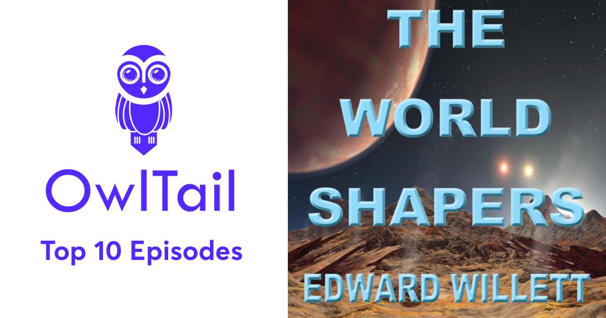 Best Episodes of The Worldshapers