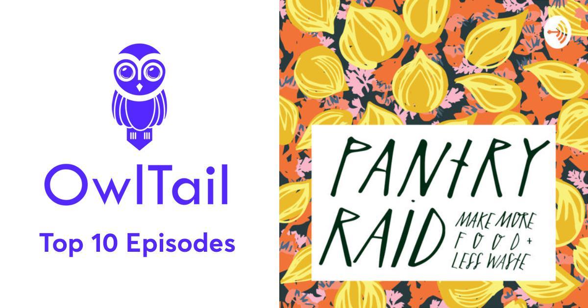 Best Episodes of Pantry Raid