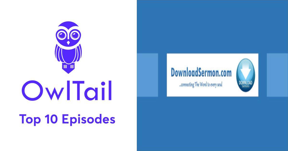 Best Episodes of Download Sermon